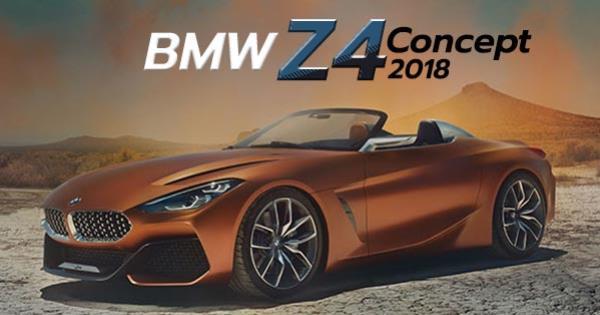 หรูเลิศไร้ที่ติ กับ All-new BMW Z4  2018