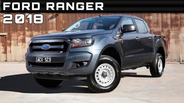 รูปลักษณ์ของ Ford Ranger 2018 (หรือรุ่นปี 2019 สำหรับตลาดสหรัฐฯ)
