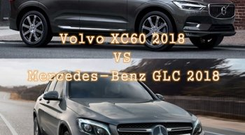 จับรถ SUV จากสองค่ายดังมาประชันกันระหว่าง Volvo XC60 2018 และ Mercedes-Benz GLC 2018