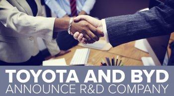 BYD จับมือ Toyota ร่วมพัฒนายานยนต์ไฟฟ้าเพื่ออนาคต