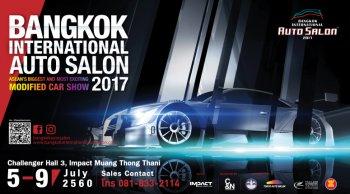 BANGKOK INTERNATIONAL AUTO SALON 2017 งานแสดงรถแต่งและจำหน่ายอุปกรณ์โมดิฟายที่ยิ่งใหญ่ที่สุดในอาเซียน